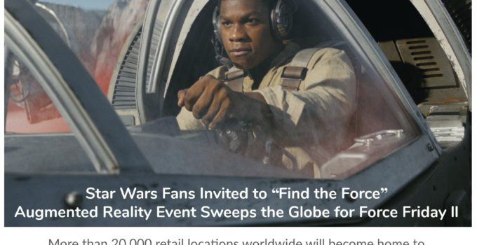 """StarWars Fans: Check out the """"Find the Force"""" Sept 1st Global Augmented Reality Event on Force Friday II #FindTheForce"""
