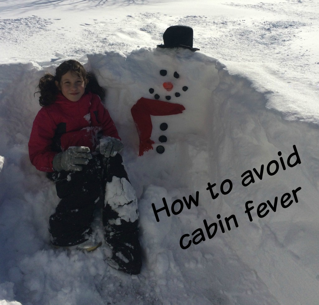 How to Avoid Cabin Fever During Winter Weather