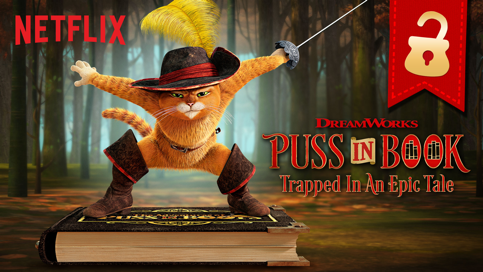 Netflix Interactive Experience – Puss in Book: Trapped in an Epic Tale #DWAnimation #netflix