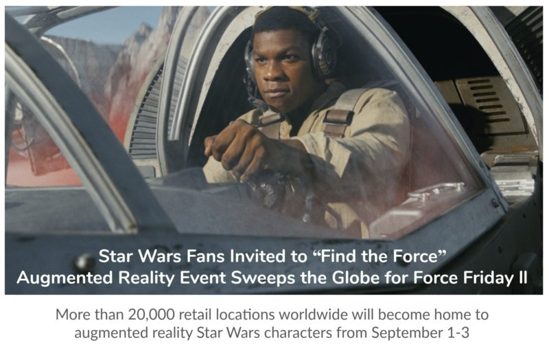 "StarWars Fans: Check out the ""Find the Force"" Sept 1st Global Augmented Reality Event on Force Friday II #FindTheForce"