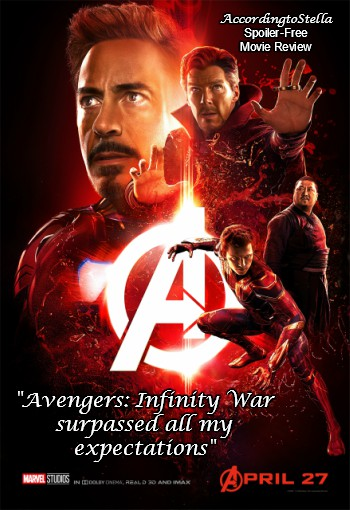 Avengers: Infinity War surpassed all my expectations [Spoiler-Free Movie Review] #infinitywar