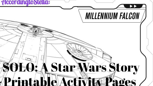 SOLO: A STAR WARS STORY – Coloring Pages #HanSolo