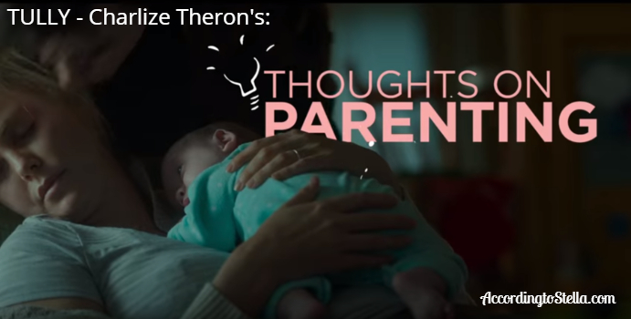Charlize Theron's Thoughts on Parenting #Tully