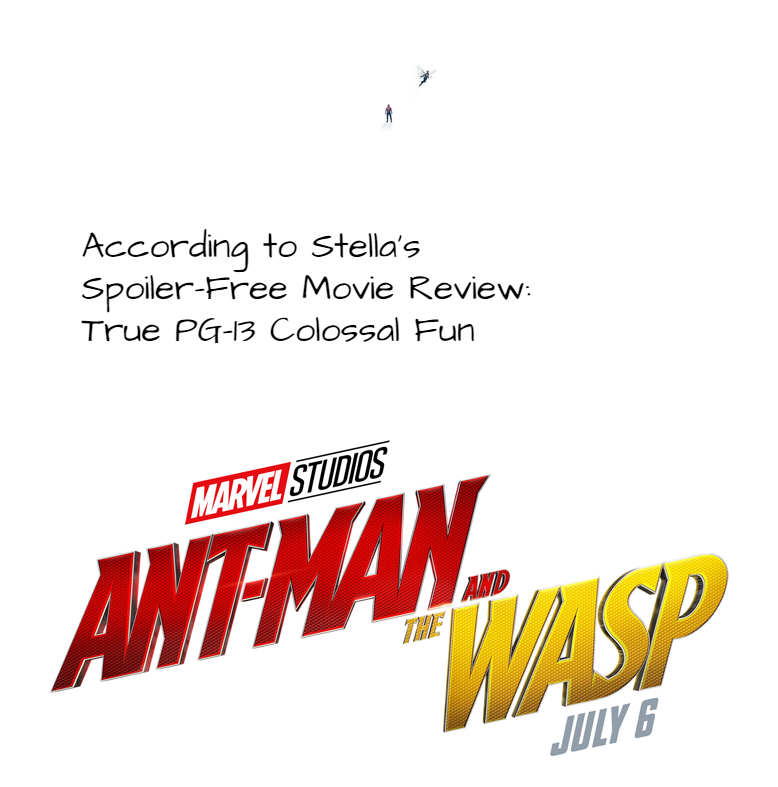 Colossal Fun: Ant-Man and the Wasp Spoiler-Free Movie Review